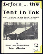 True history of the Alaska Highway